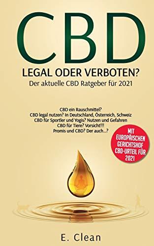 CBD - legal oder verboten?: Dein...