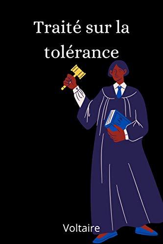 Traité sur la tolérance (French Edition)