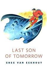 Last Son of Tomorrow: A Tor.Com Original Kindle Edition