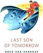 Last Son of Tomorrow: A Tor.Com Original