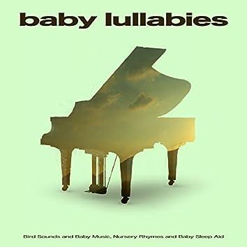 Baby Lullabies: Bird Sounds and Baby Music, Nursery Rhymes and Baby Sleep Aid