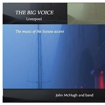 The Big Voice: Liverpool