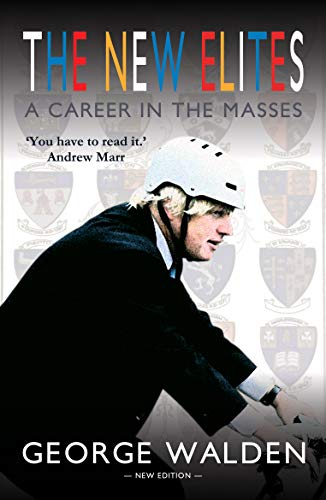 The New Elites: A Career in the Masses (English Edition)