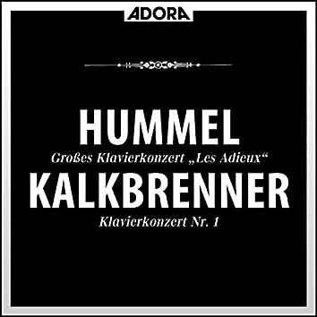Hummel - Kalkbrenner: Klavierkonzerte