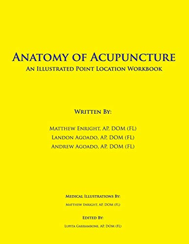 Anatomy of Acupuncture: An Illustrated Point Location Workbook