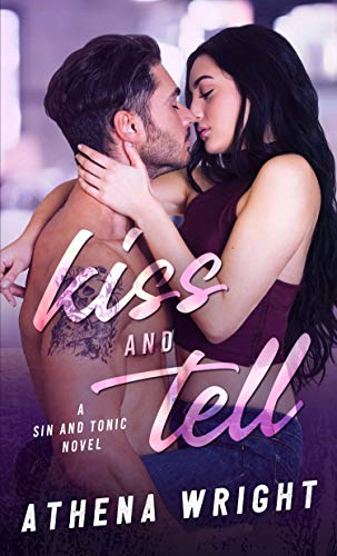 Kiss and Tell (Sin and Tonic Book 1) (English Edition)