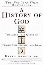 'A HISTORY OF GOD: THE 4,000-YEAR QUEST OF JUDAISM, CHRISTIANITY AND ISLAM'