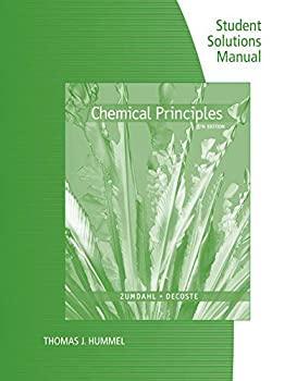 Student Solutions Manual for Zumdahl/DeCoste s Chemical Principles 8th