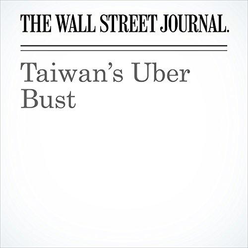 Taiwan's Uber Bust copertina