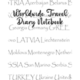 Worldwide Travel Diary Notebook: Perfect Notebook For World Traveler , Writing Daily memories. Background Europe Country (8X10in, 124Page)