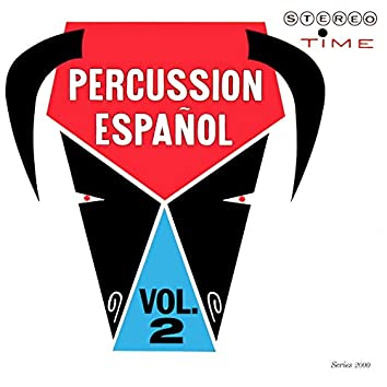 Percussion Espanol, Vol. 2