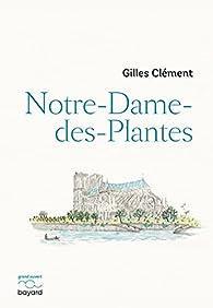 Notre-Dame-des-Plantes par Gilles Clément