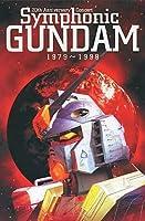 20th Anniversary Concert Symphonic GUNDAM 1979‾1998