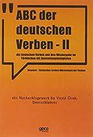 ABC Der Deutschen Verben - II; Die Deutschen Verben Und Ihre Wiedergabe im Türkischen Mit Anwendungsbeispielen