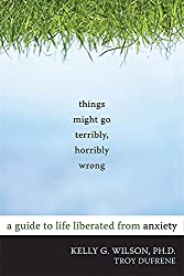 Cover of book - Things Might Go Terribly, Horribly Wrong