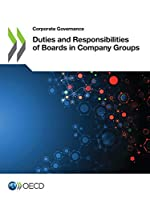 Corporate Governance Duties and Responsibilities of Boards in Company Groups