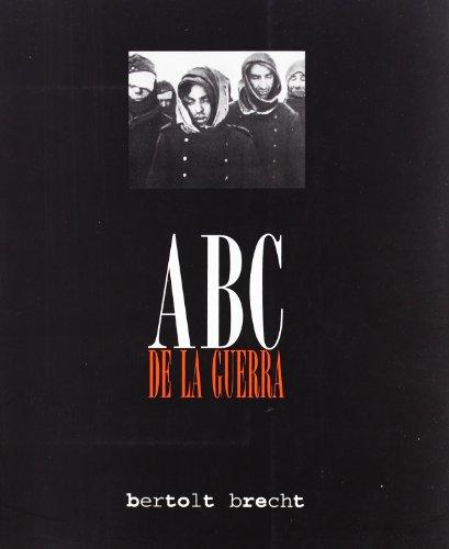 Abc De La Guerra (ESCRITURA CREATIVA)