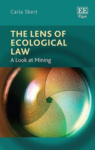 The Lens of Ecological Law: A Look at Mining