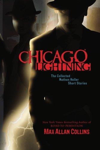 Image of Chicago Lightning : The Collected Nathan Heller Short Stories (Nathan Heller Novels)