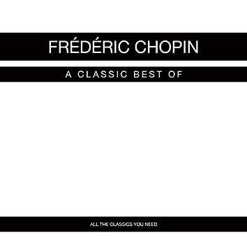 Frédéric Chopin: A Classic Best Of