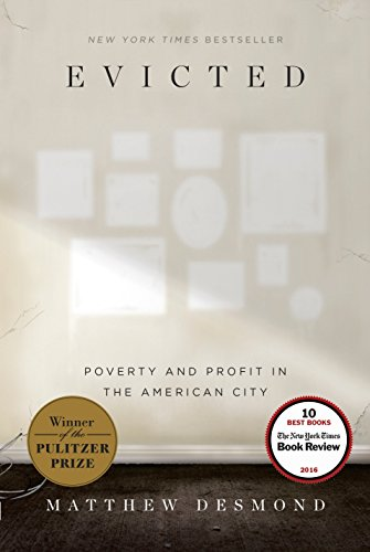 Evicted: Poverty and Profit in the American City