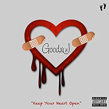 Keep Your Heart Open