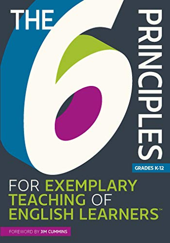 The 6 Principles for Exemplary Teaching of English Learners