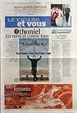 FIGARO ET VOUS (LE) [No 20710] du 04/03/2011 - DEFILES A PARIS - BALENCIAGA - LADY GAGA - CHEZ MUGLER - AVANT 1ERE PINA DE WIM WENDERS PAR DE SAINT-VINCENT - OTHONIEL EN VERRE ET CONTRE TOUS