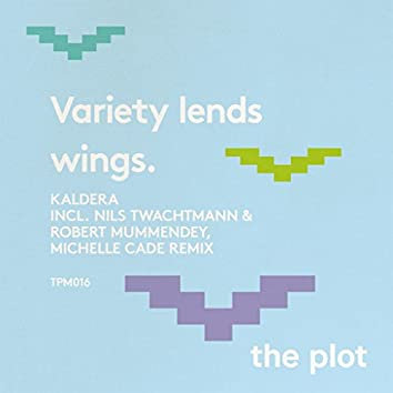 Variety Lends Wings