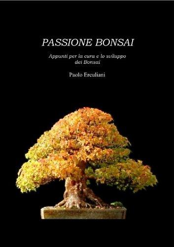 Passione Bonsai (Italian Edition)