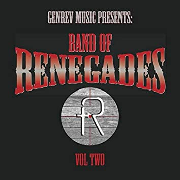 Band of Renegades, Vol. Two