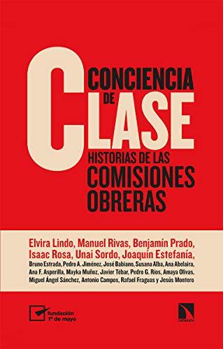 Conciencia de clase: Historias de las comisiones obreras: 808 (Mayor)