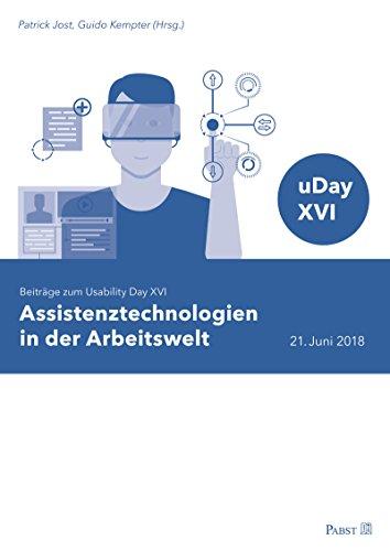 Assistenztechnologien in der Arbeitswelt: Beiträge zum Usability Day XVI