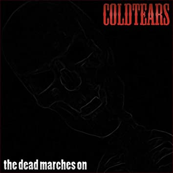 The Dead Marches On
