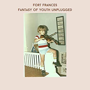 Fantasy of Youth (Unplugged)