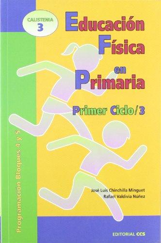 Educación Física en Primaria. Primer Ciclo / 3: Programación Bloques 4 y...
