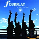 Songtexte von Fourplay - Let's Touch the Sky