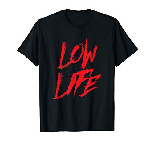 Low Life T-Shirt I Auto Tuning JDM Tief Deep Airride