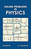 Solved Problems in Physics (Volume 2) (English Edition)