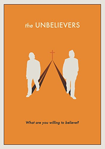 The Unbelievers (Richard Dawkins...