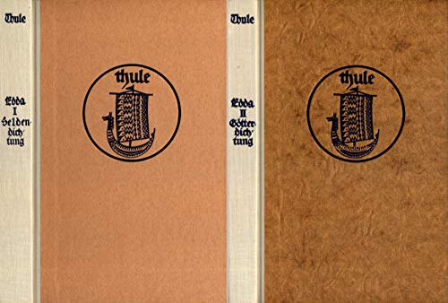 Edda. Erster Band: Heldendichtung. Zweiter Band: Götterdichtung und Spruchdichtung. (Band 1 + 2 der von Felix Niedner und Gustaf Neckel herausgegebenen Reihe