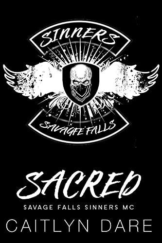 Sacred: A High School Bully Romance (Savage Falls Sinners MC Book 3) (English Edition)