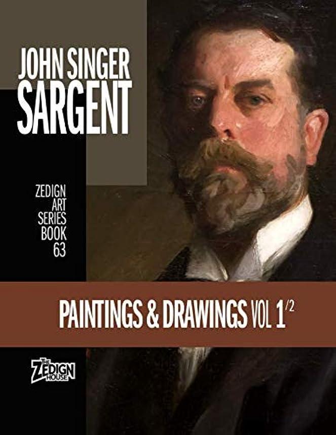 バラバラにする見かけ上バラエティJohn Singer Sargent - Paintings & Drawings Vol 1 (Zedign Art Series)