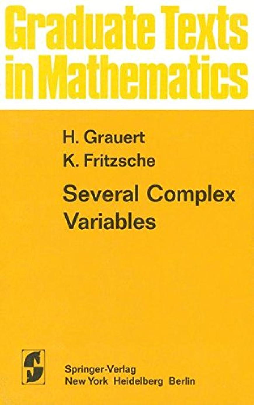 効果的つば大佐Several Complex Variables (Graduate Texts in Mathematics)