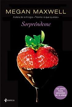 Sorpréndeme (Spanish Edition) by [Megan Maxwell]