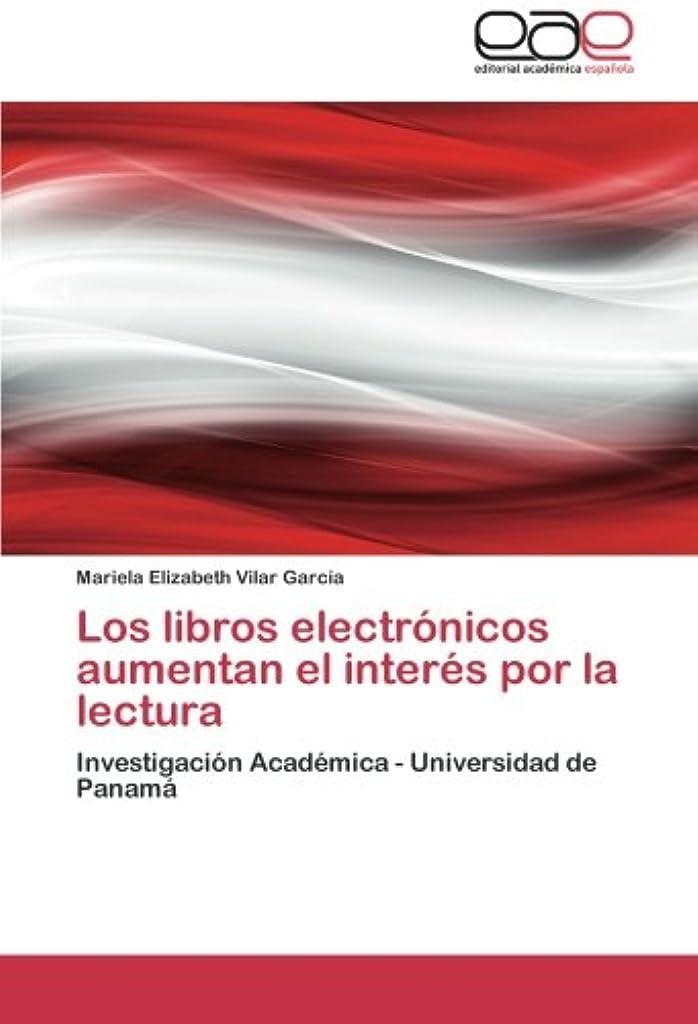 美しい故障中コンチネンタルLos Libros Electronicos Aumentan El Interes Por La Lectura