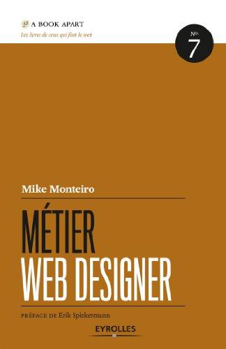 Métier web designer (A Book Apart t. 7)