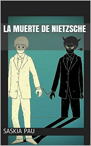 LA MUERTE DE NIETZSCHE: RELATO BREVE. (ILUSTRADO).