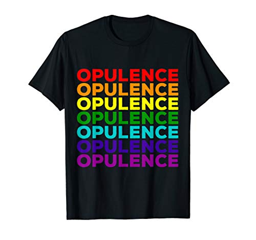 LGBT Pride Month Opulence Gay Lesbian Queer Drag Queen T-Shirt