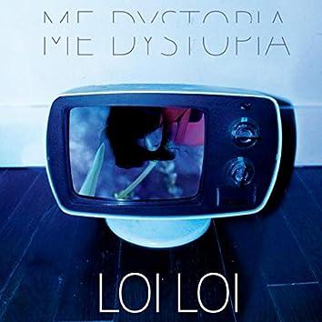 Me Dystopia
